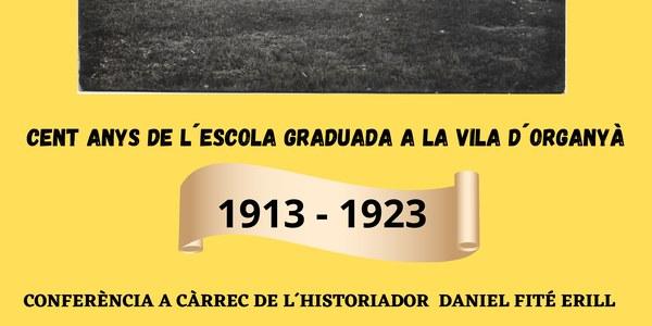 """Conferència """"Cent anys de l'Escola Graduada a la vila d'Organyà (1913-1923)"""""""