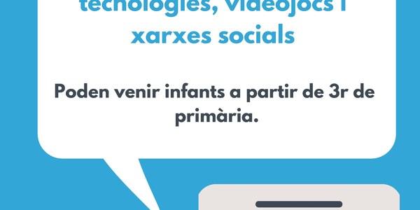 Consum responsable de tecnologies, videojocs i xarxes socials