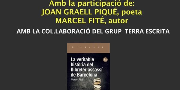 """Presentació """"La veritable història del llibreter assassí de Barcelona"""""""